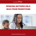 WORKING MOTHERS HELD BACK FROM PROMOTIONS